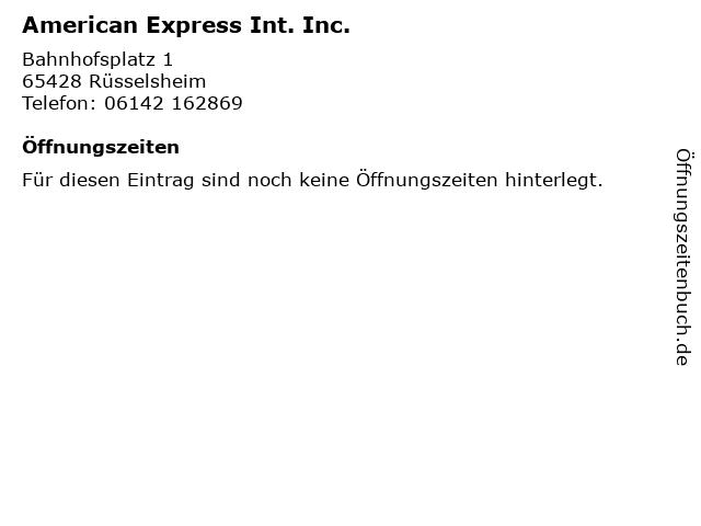 American Express Int. Inc. in Rüsselsheim: Adresse und Öffnungszeiten