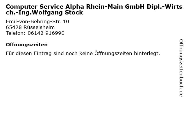 Computer Service Alpha Rhein-Main GmbH Dipl.-Wirtsch.-Ing.Wolfgang Stock in Rüsselsheim: Adresse und Öffnungszeiten