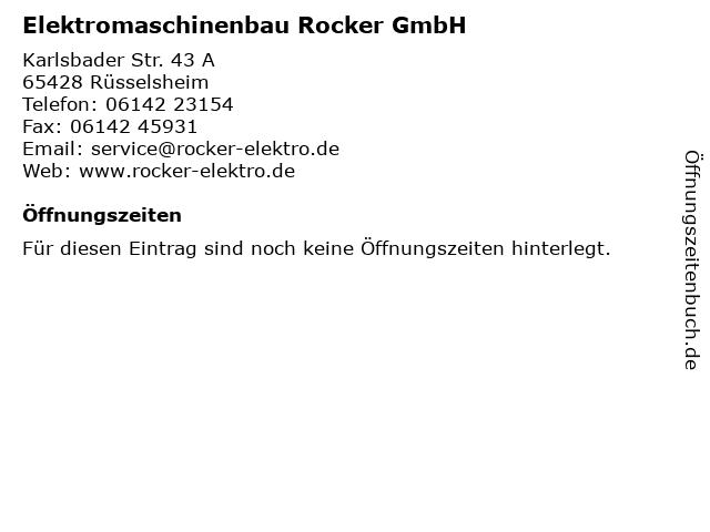 Elektromaschinenbau Rocker GmbH in Rüsselsheim: Adresse und Öffnungszeiten