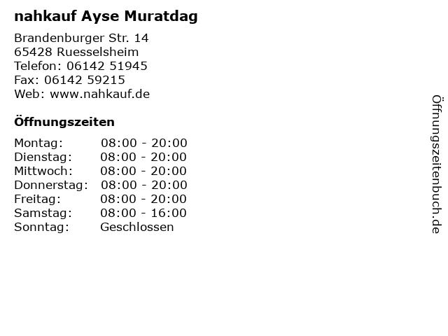 nahkauf Ayse Muratdag in Ruesselsheim: Adresse und Öffnungszeiten