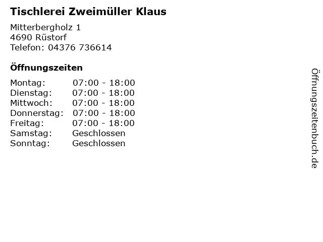 Tischlerei Zweimüller Klaus in Rüstorf: Adresse und Öffnungszeiten