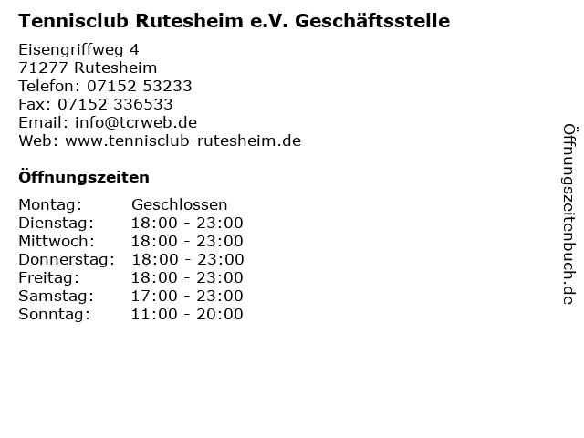 Tennisclub Rutesheim e.V. Geschäftsstelle in Rutesheim: Adresse und Öffnungszeiten