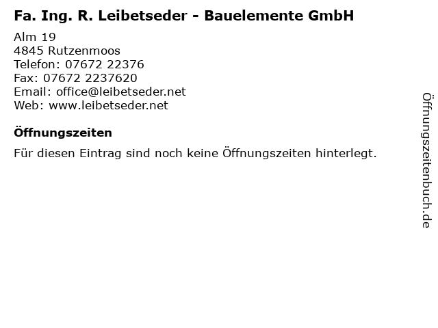 Fa. Ing. R. Leibetseder - Bauelemente GmbH in Rutzenmoos: Adresse und Öffnungszeiten
