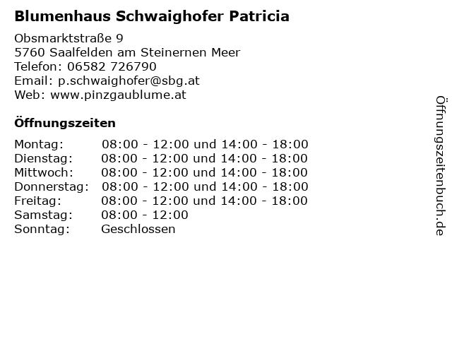 Blumenhaus Schwaighofer Patricia in Saalfelden: Adresse und Öffnungszeiten