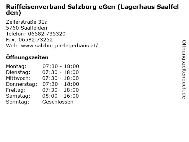 Raiffeisenverband Salzburg eGen (Lagerhaus Saalfelden) in Saalfelden: Adresse und Öffnungszeiten