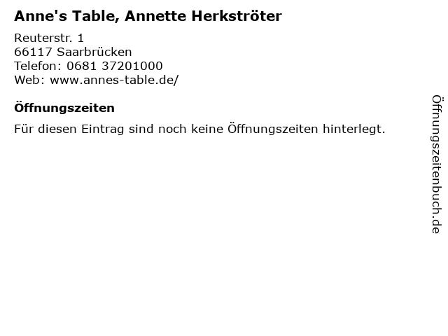Anne's Table, Annette Herkströter in Saarbrücken: Adresse und Öffnungszeiten