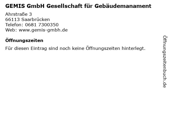 GEMIS GmbH Gesellschaft für Gebäudemanament in Saarbrücken: Adresse und Öffnungszeiten