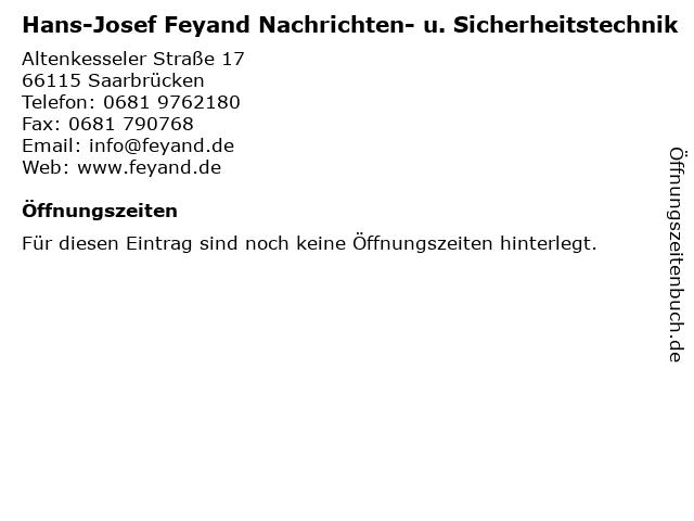 Hans-Josef Feyand Nachrichten- u. Sicherheitstechnik in Saarbrücken: Adresse und Öffnungszeiten