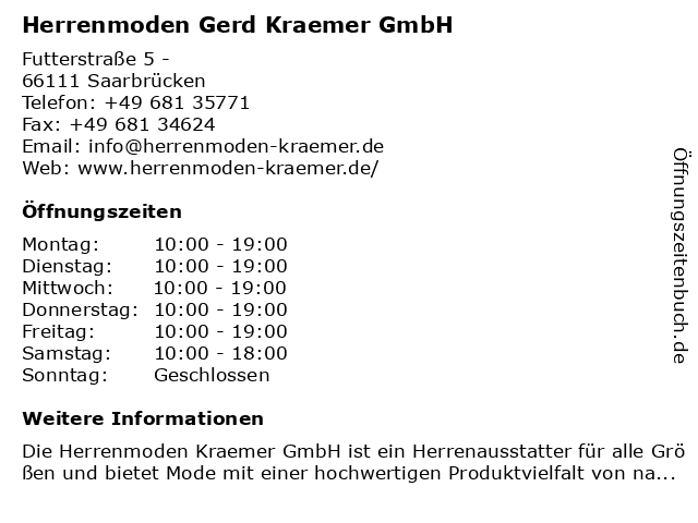 Herrenmoden Gerd Kraemer GmbH in Saarbrücken: Adresse und Öffnungszeiten