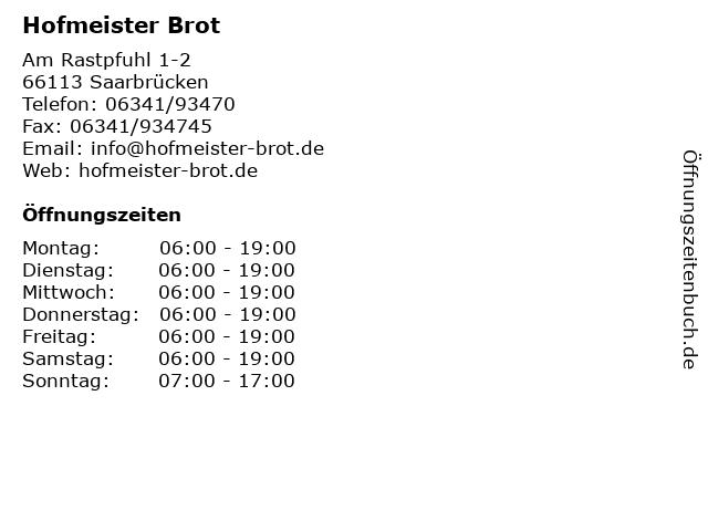 Hofmeister Brot in Saarbrücken: Adresse und Öffnungszeiten
