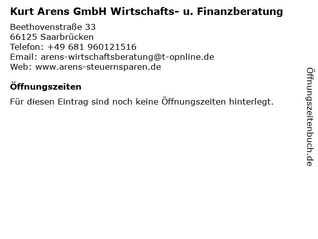 Kurt Arens GmbH Wirtschafts- u. Finanzberatung in Saarbrücken: Adresse und Öffnungszeiten