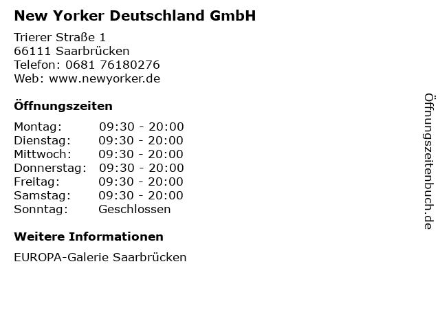 New Yorker Deutschland GmbH in Saarbrücken: Adresse und Öffnungszeiten