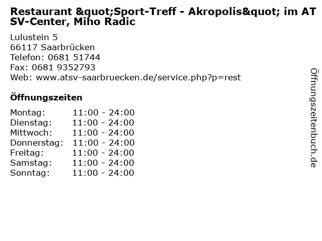 """Restaurant """"Sport-Treff - Akropolis"""" im ATSV-Center, Miho Radic in Saarbrücken: Adresse und Öffnungszeiten"""