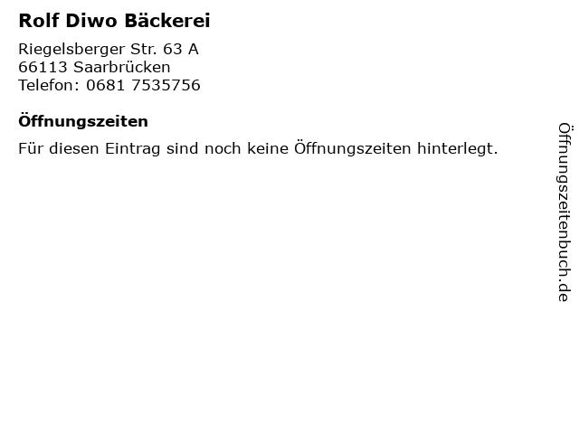 Rolf Diwo Bäckerei in Saarbrücken: Adresse und Öffnungszeiten