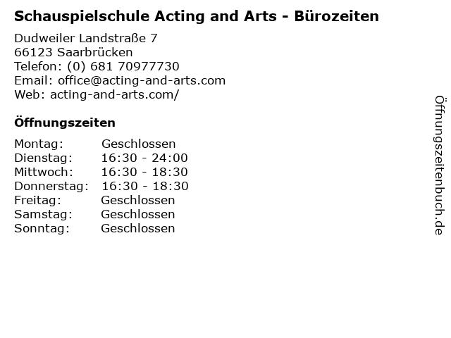 Schauspielschule Acting and Arts - Bürozeiten in Saarbrücken: Adresse und Öffnungszeiten