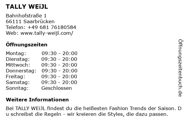 TALLY WEiJL in Saarbrücken: Adresse und Öffnungszeiten