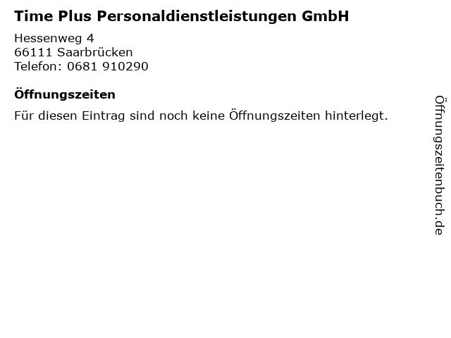 Time Plus Personaldienstleistungen GmbH in Saarbrücken: Adresse und Öffnungszeiten