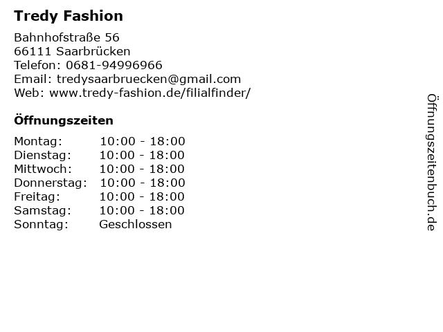 Tredy Fashion in Saarbrücken: Adresse und Öffnungszeiten