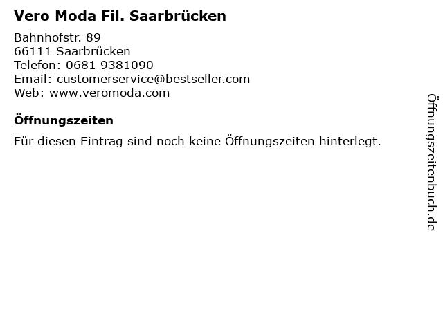Vero Moda Fil. Saarbrücken in Saarbrücken: Adresse und Öffnungszeiten