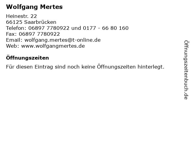Wolfgang Mertes in Saarbrücken: Adresse und Öffnungszeiten