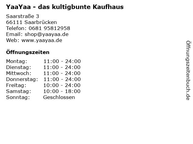 YaaYaa - das kultigbunte Kaufhaus in Saarbrücken: Adresse und Öffnungszeiten