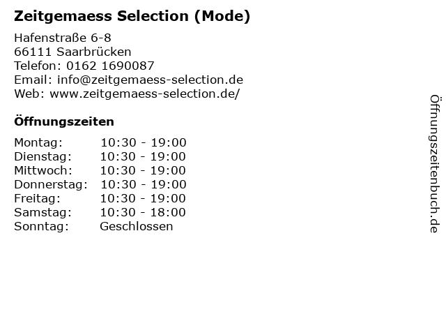 Zeitgemaess Selection (Mode) in Saarbrücken: Adresse und Öffnungszeiten