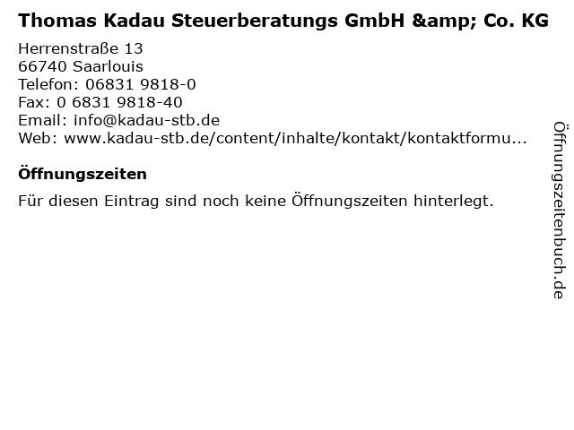 Thomas Kadau Steuerberatungs GmbH & Co. KG in Saarlouis: Adresse und Öffnungszeiten