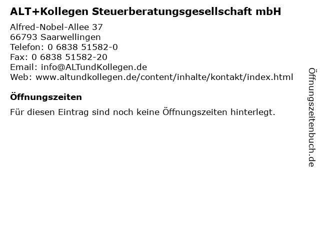ALT+Kollegen Steuerberatungsgesellschaft mbH in Saarwellingen: Adresse und Öffnungszeiten