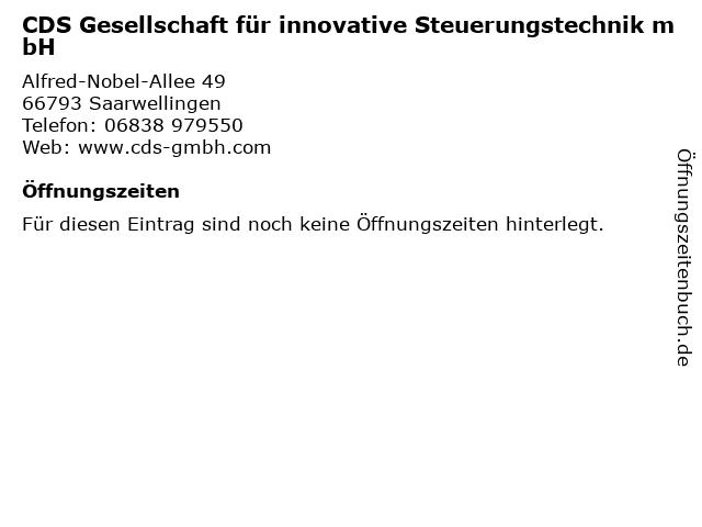 CDS Gesellschaft für innovative Steuerungstechnik mbH in Saarwellingen: Adresse und Öffnungszeiten