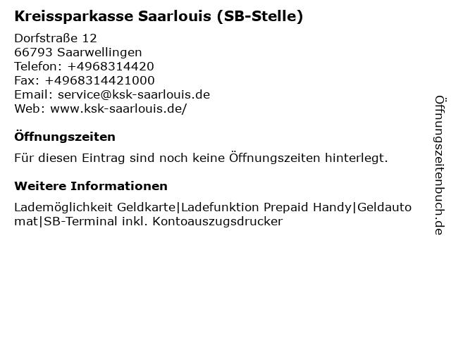 Kreissparkasse Saarlouis - Filiale Schwarzenholz in Saarwellingen: Adresse und Öffnungszeiten