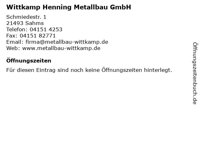 Wittkamp Henning Metallbau GmbH in Sahms: Adresse und Öffnungszeiten