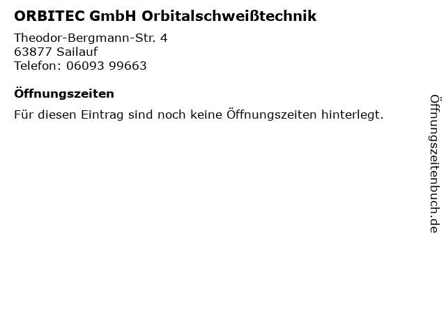 ORBITEC GmbH Orbitalschweißtechnik in Sailauf: Adresse und Öffnungszeiten