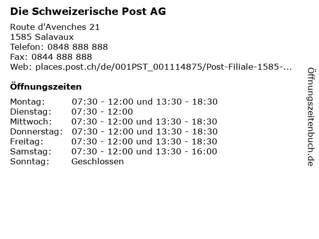Die Schweizerische Post AG - Filiale Salavaux in Salavaux: Adresse und Öffnungszeiten