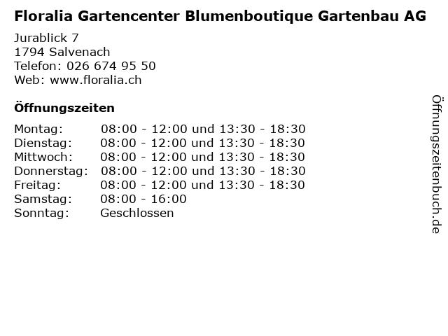 Floralia Gartencenter Blumenboutique Gartenbau AG in Salvenach: Adresse und Öffnungszeiten