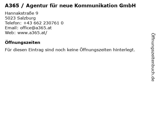 A365 / Agentur für neue Kommunikation GmbH in Salzburg: Adresse und Öffnungszeiten