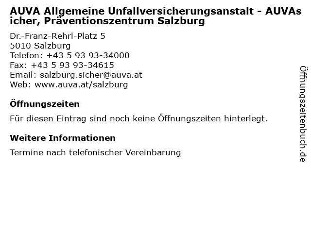 AUVA Allgemeine Unfallversicherungsanstalt - AUVAsicher, Präventionszentrum Salzburg in Salzburg: Adresse und Öffnungszeiten