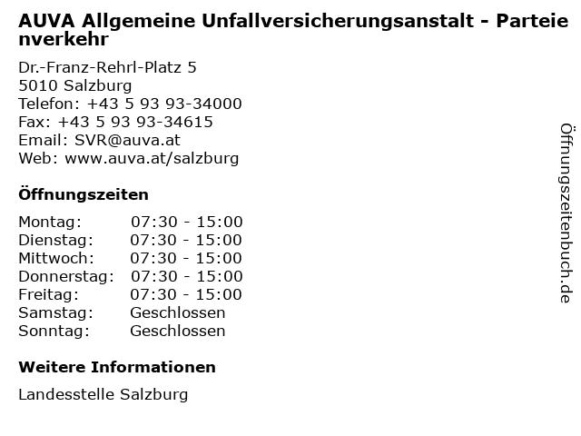 AUVA Allgemeine Unfallversicherungsanstalt - Parteienverkehr in Salzburg: Adresse und Öffnungszeiten