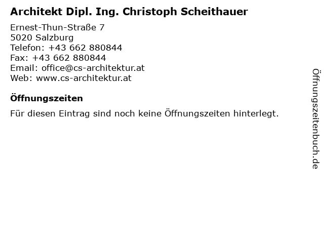 Architekt Dipl. Ing. Christoph Scheithauer in Salzburg: Adresse und Öffnungszeiten