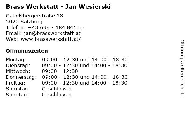Brass Werkstatt - Jan Wesierski in Salzburg: Adresse und Öffnungszeiten