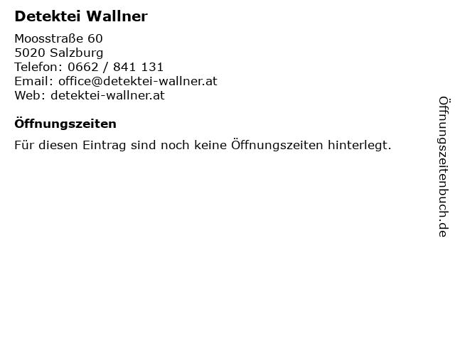 Detektei Wallner in Salzburg: Adresse und Öffnungszeiten
