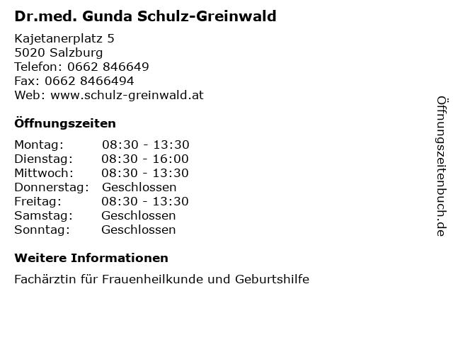 Dr.med. Gunda Schulz-Greinwald in Salzburg: Adresse und Öffnungszeiten