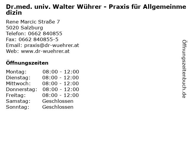 Wührer Walter Dr med univ in Salzburg: Adresse und Öffnungszeiten