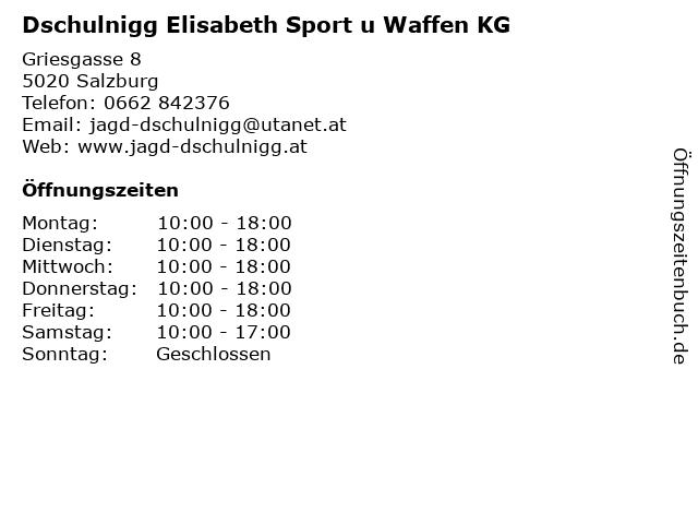 Dschulnigg Elisabeth Sport u Waffen KG in Salzburg: Adresse und Öffnungszeiten