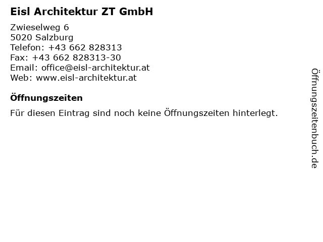 Eisl Architektur ZT GmbH in Salzburg: Adresse und Öffnungszeiten