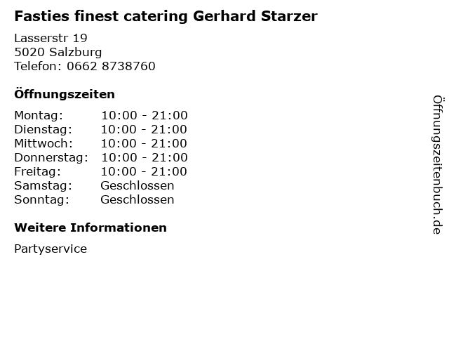 Fasties finest catering Gerhard Starzer in Salzburg: Adresse und Öffnungszeiten