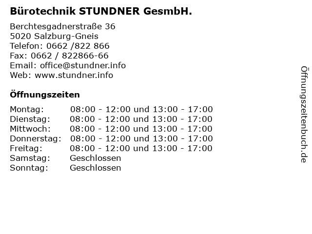 Bürotechnik STUNDNER GesmbH. in Salzburg-Gneis: Adresse und Öffnungszeiten