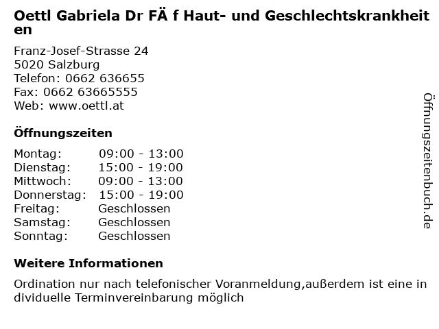 Oettl Gabriela Dr FÄ f Haut- und Geschlechtskrankheiten in Salzburg: Adresse und Öffnungszeiten