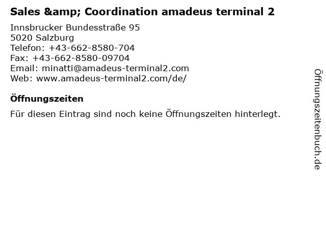 Sales & Coordination amadeus terminal 2 in Salzburg: Adresse und Öffnungszeiten