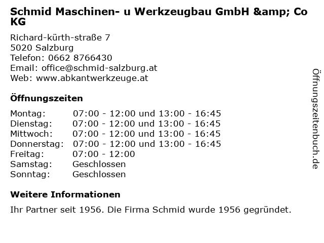 Schmid Maschinen- u Werkzeugbau GmbH & Co KG in Salzburg: Adresse und Öffnungszeiten