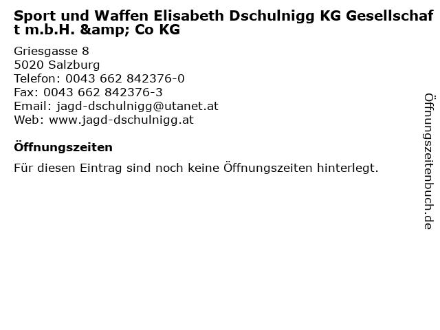 Sport und Waffen Elisabeth Dschulnigg KG Gesellschaft m.b.H. & Co KG in Salzburg: Adresse und Öffnungszeiten